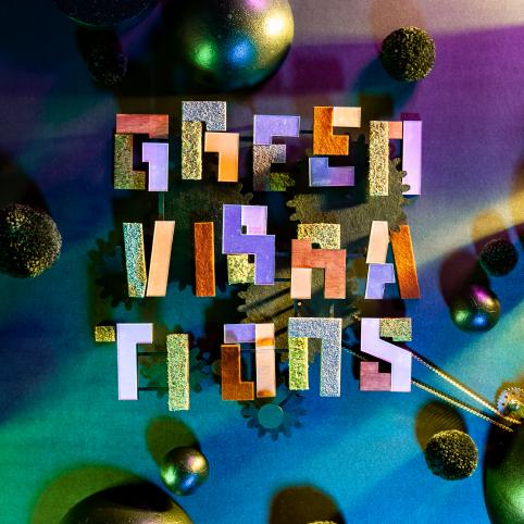 Green Vibrations